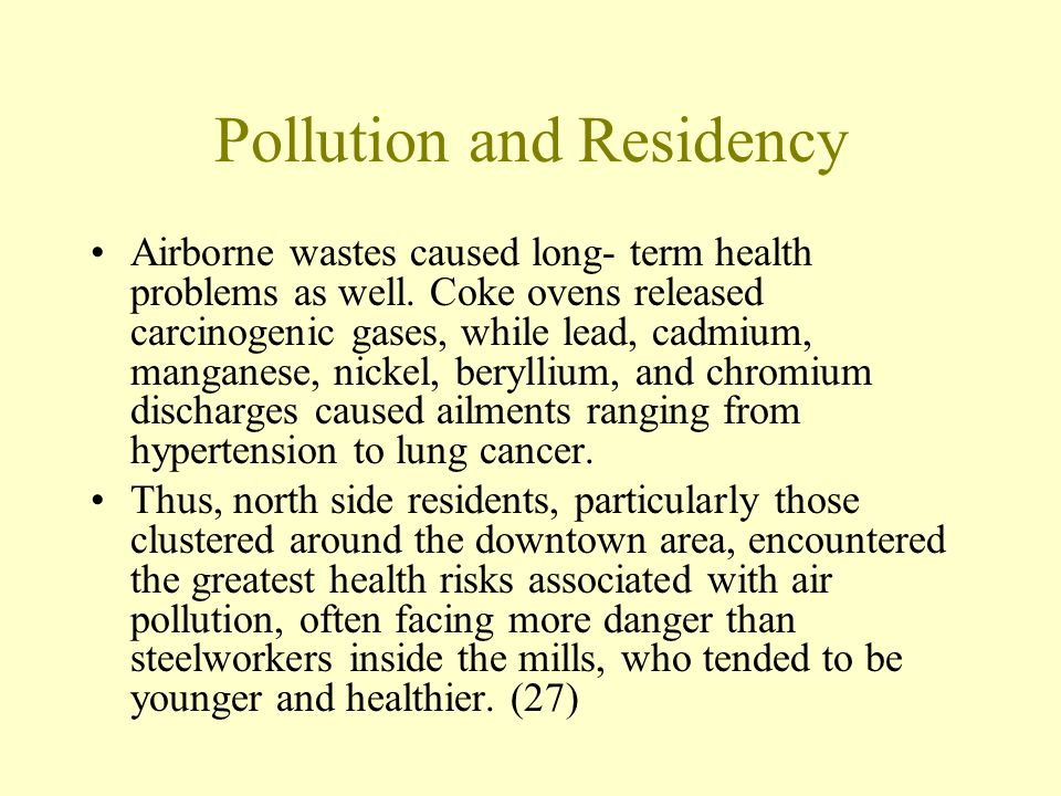 Pollution and Residency