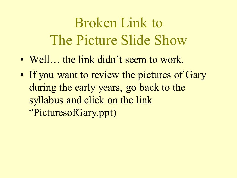 Broken Link to The Picture Slide Show