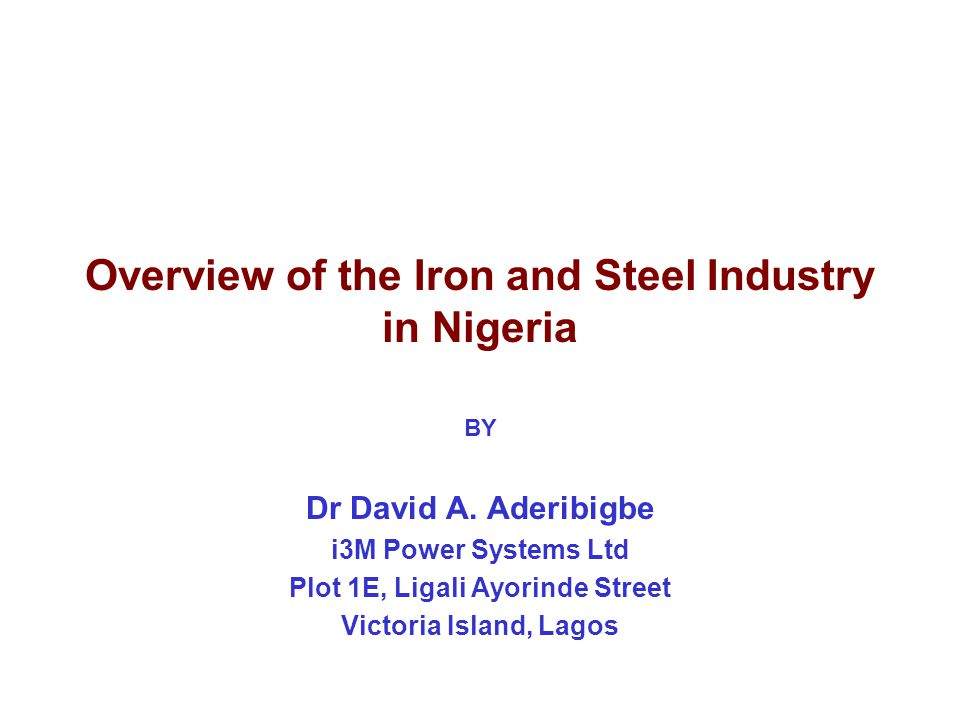 Overview of the Iron and Steel Industry in Nigeria