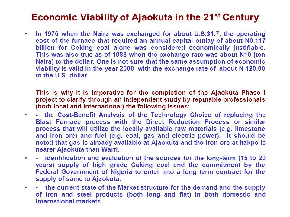Economic Viability of Ajaokuta in the 21st Century