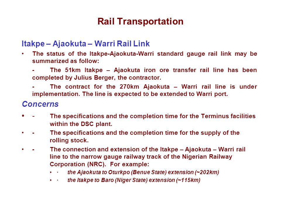 Rail Transportation Itakpe – Ajaokuta – Warri Rail Link Concerns