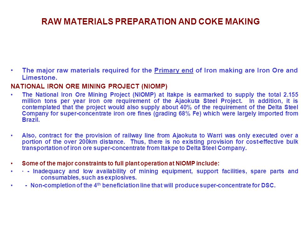 RAW MATERIALS PREPARATION AND COKE MAKING