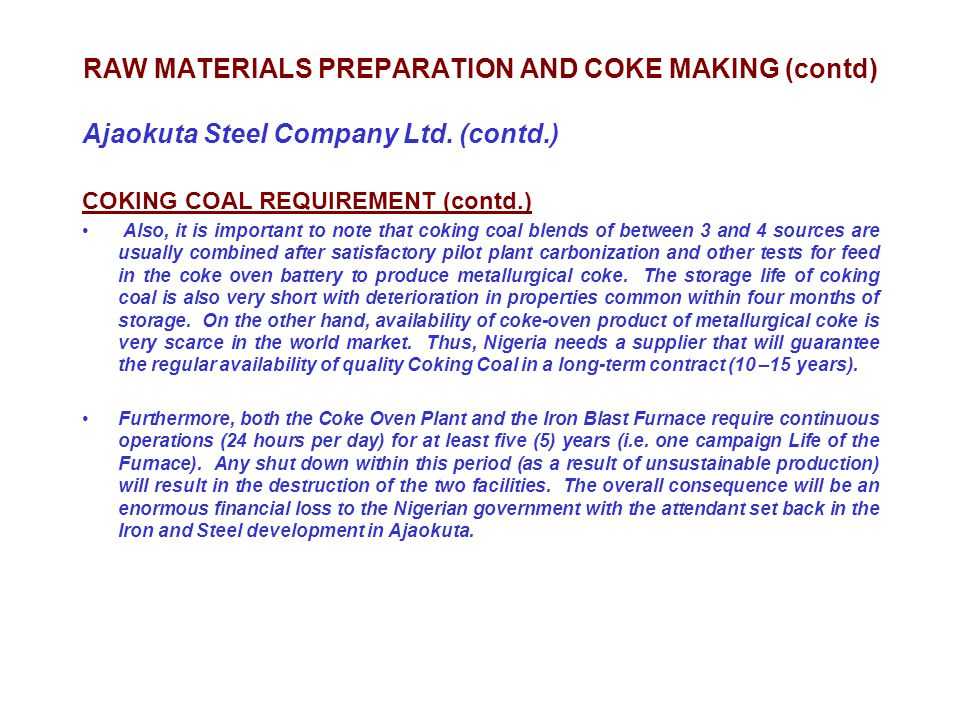 RAW MATERIALS PREPARATION AND COKE MAKING (contd)
