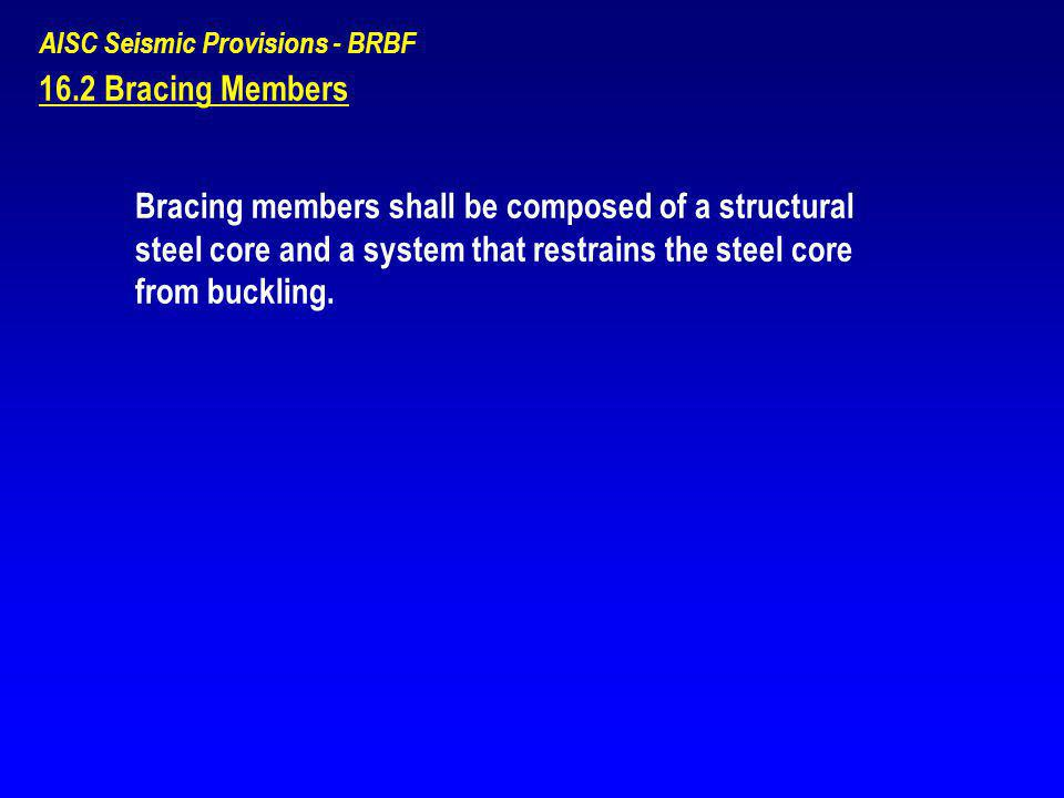 AISC Seismic Provisions - BRBF