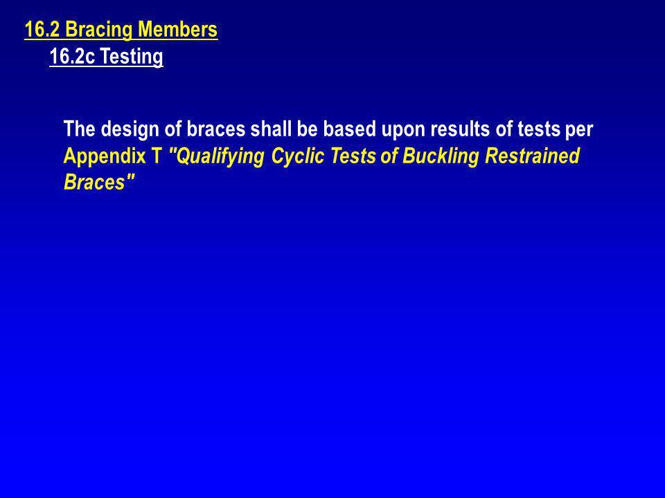 16.2 Bracing Members 16.2c Testing