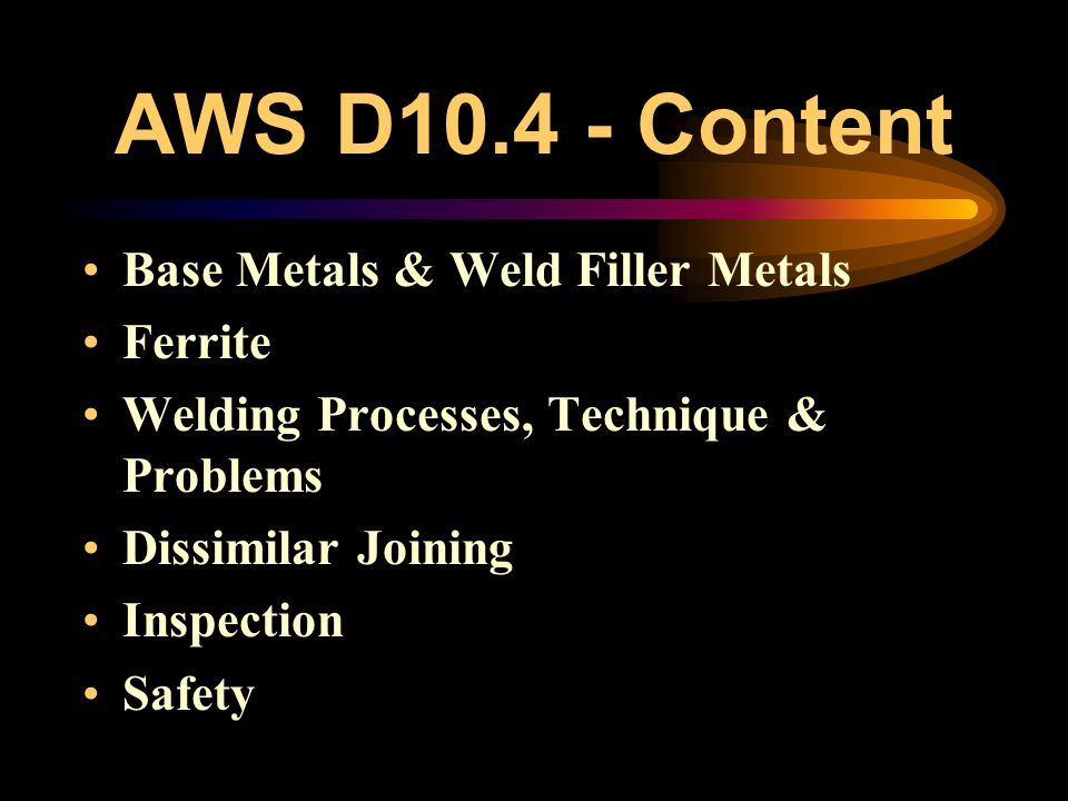 AWS D10.4 - Content Base Metals & Weld Filler Metals Ferrite