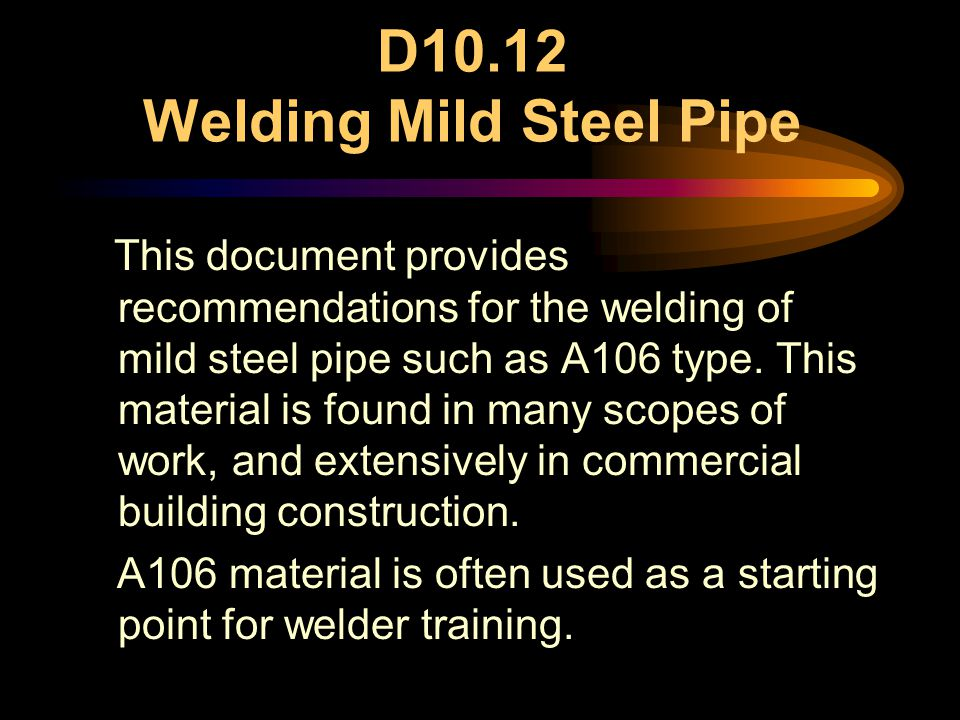 D10.12 Welding Mild Steel Pipe