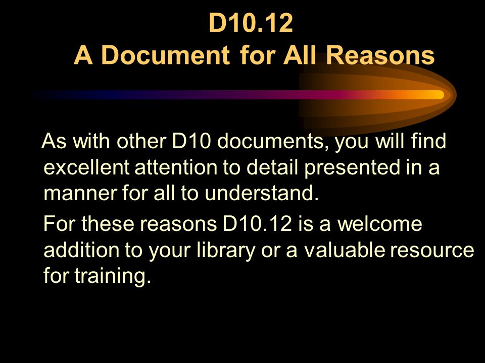 D10.12 A Document for All Reasons