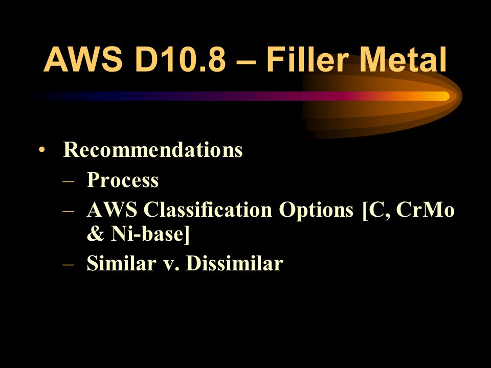 AWS D10.8 – Filler Metal Recommendations Process
