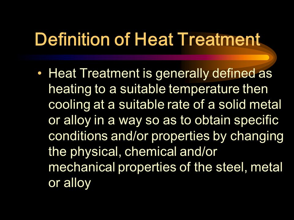 Definition of Heat Treatment