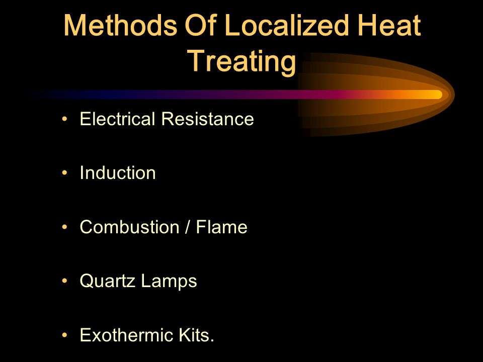 Methods Of Localized Heat Treating