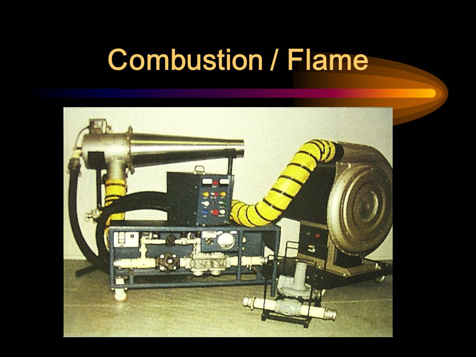 Combustion / Flame