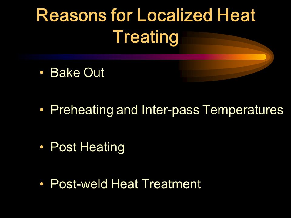 Reasons for Localized Heat Treating
