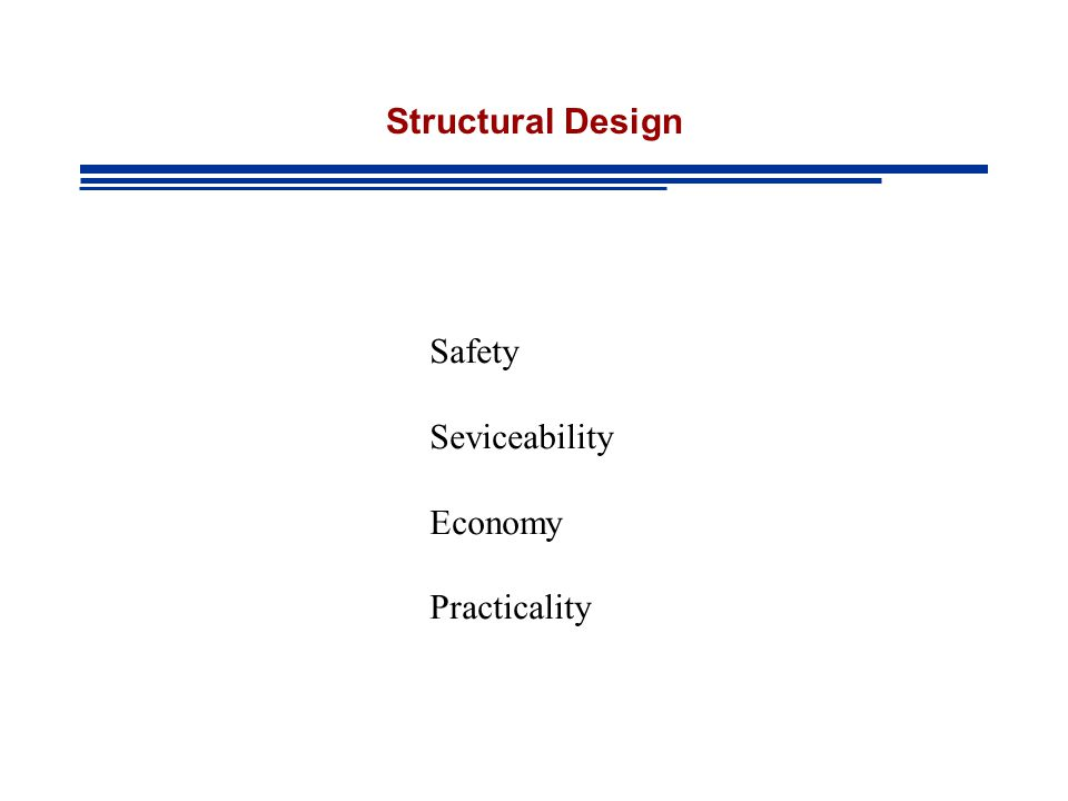 Structural Design Safety Seviceability Economy Practicality