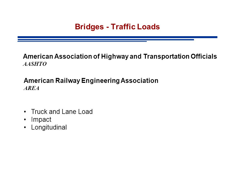 Bridges - Traffic Loads