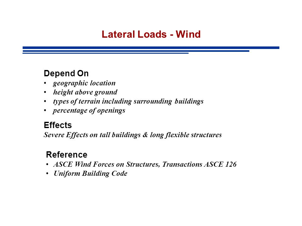 Lateral Loads - Wind Depend On Effects Reference geographic location