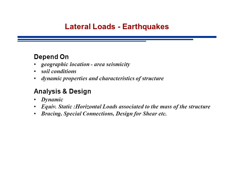 Lateral Loads - Earthquakes