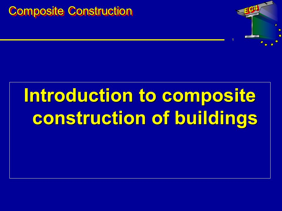 Introduction to composite construction of buildings