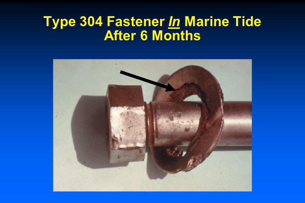 Type 304 Fastener Above Marine Tide After 6 Months