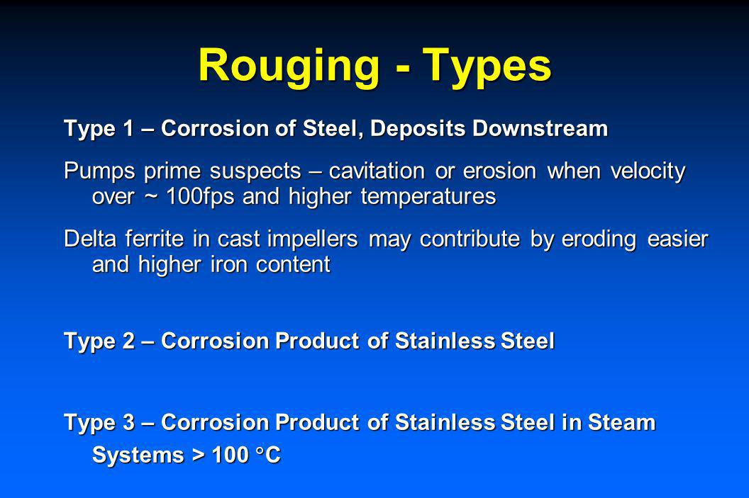 Rouging of Stainless Steels