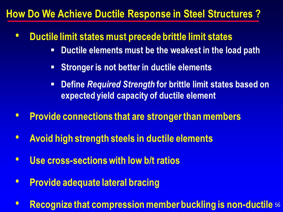 How Do We Achieve Ductile Response in Steel Structures