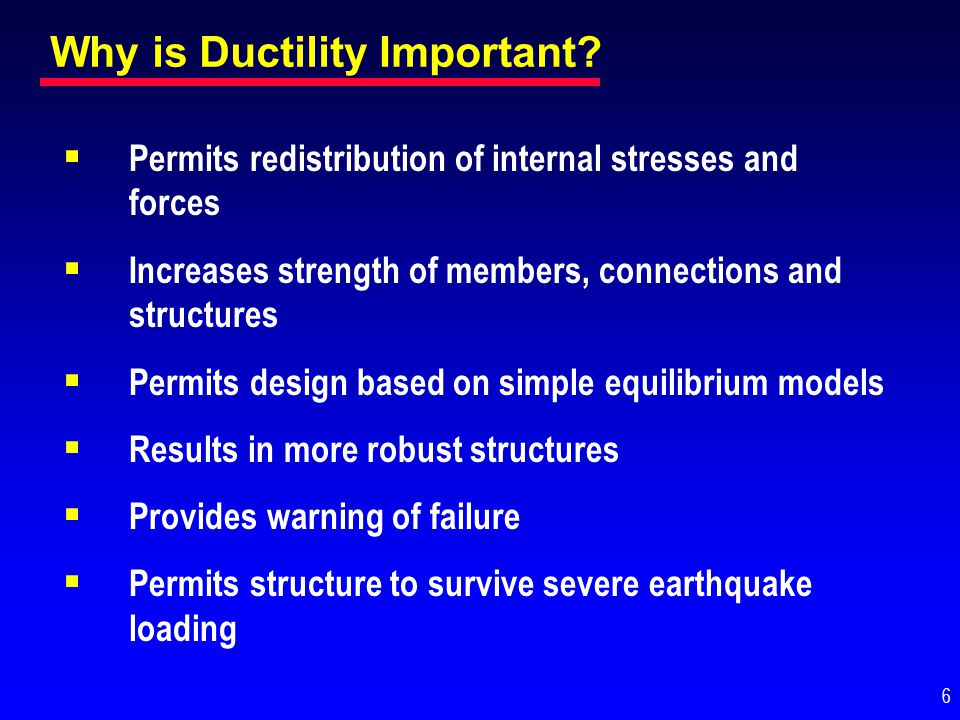Why is Ductility Important