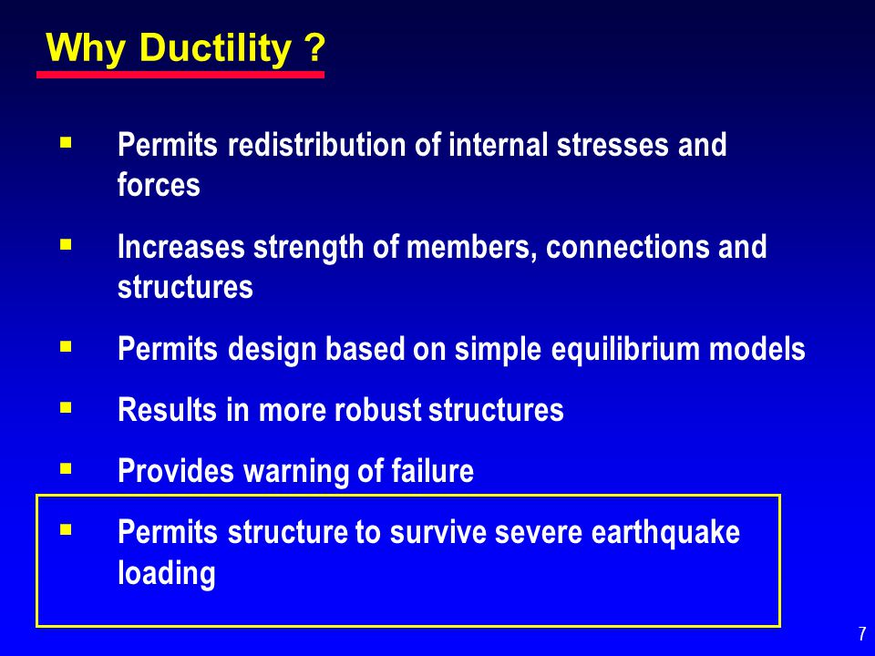 Why Ductility Permits redistribution of internal stresses and forces