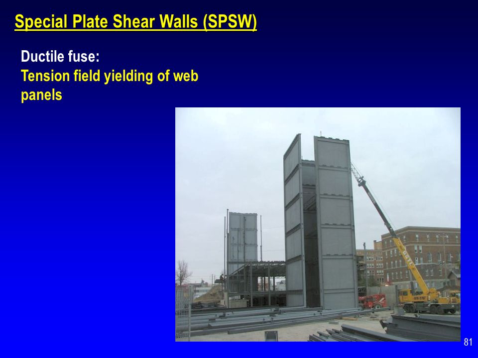 Special Plate Shear Walls (SPSW)