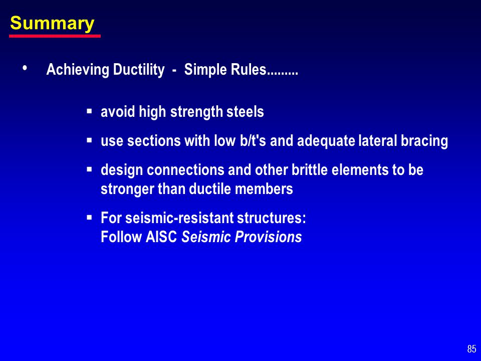 Summary Achieving Ductility - Simple Rules.........