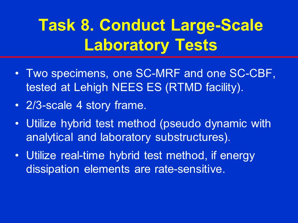 Task 8. Conduct Large-Scale Laboratory Tests