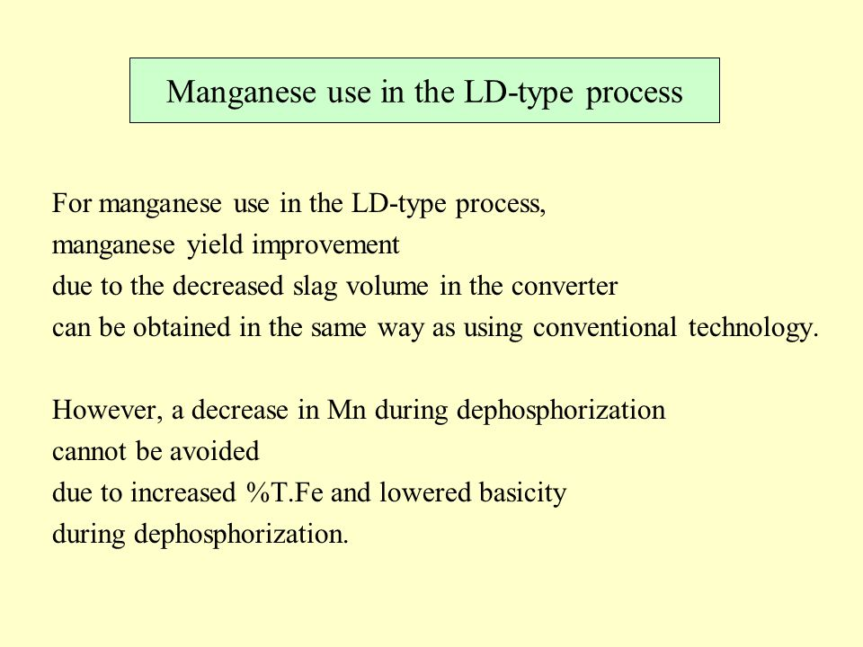 Manganese use in the LD-type process