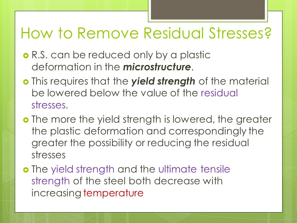 How to Remove Residual Stresses