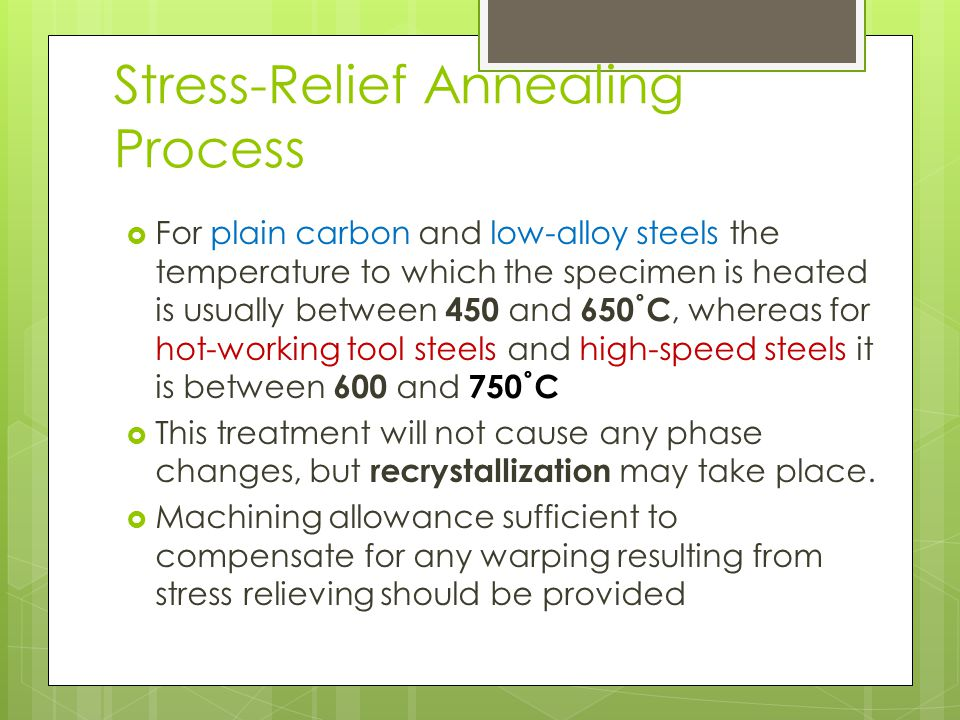 Stress-Relief Annealing Process