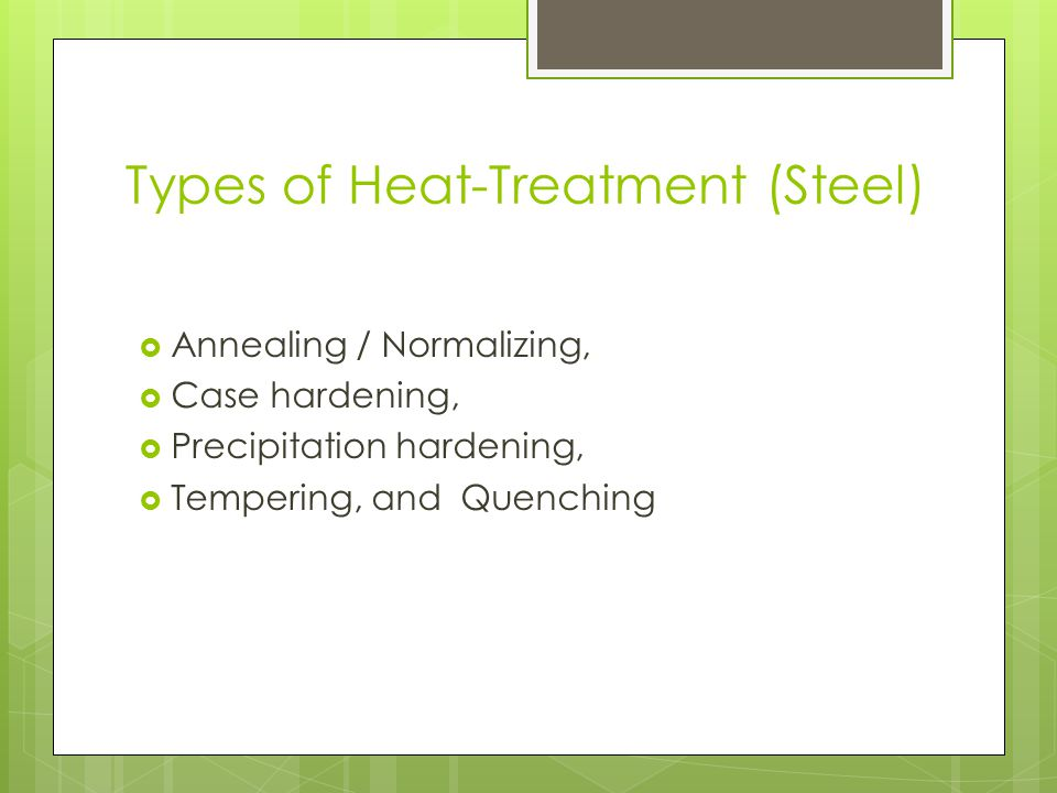 Types of Heat-Treatment (Steel)