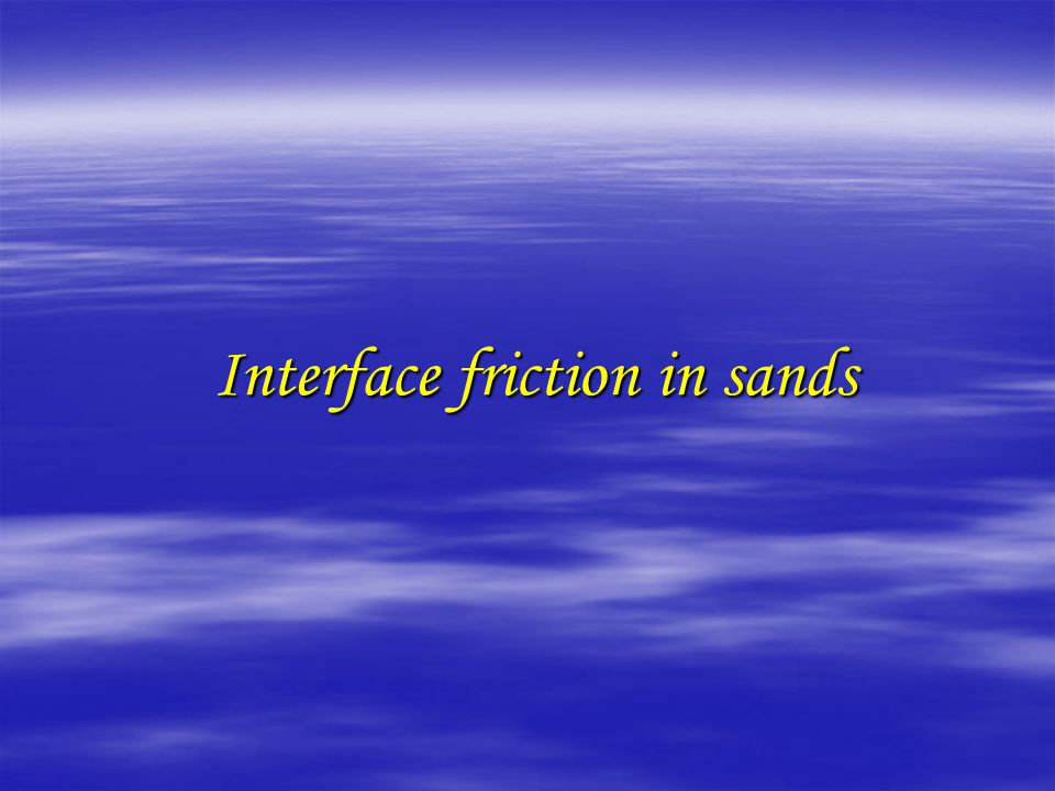 Interface friction in sands