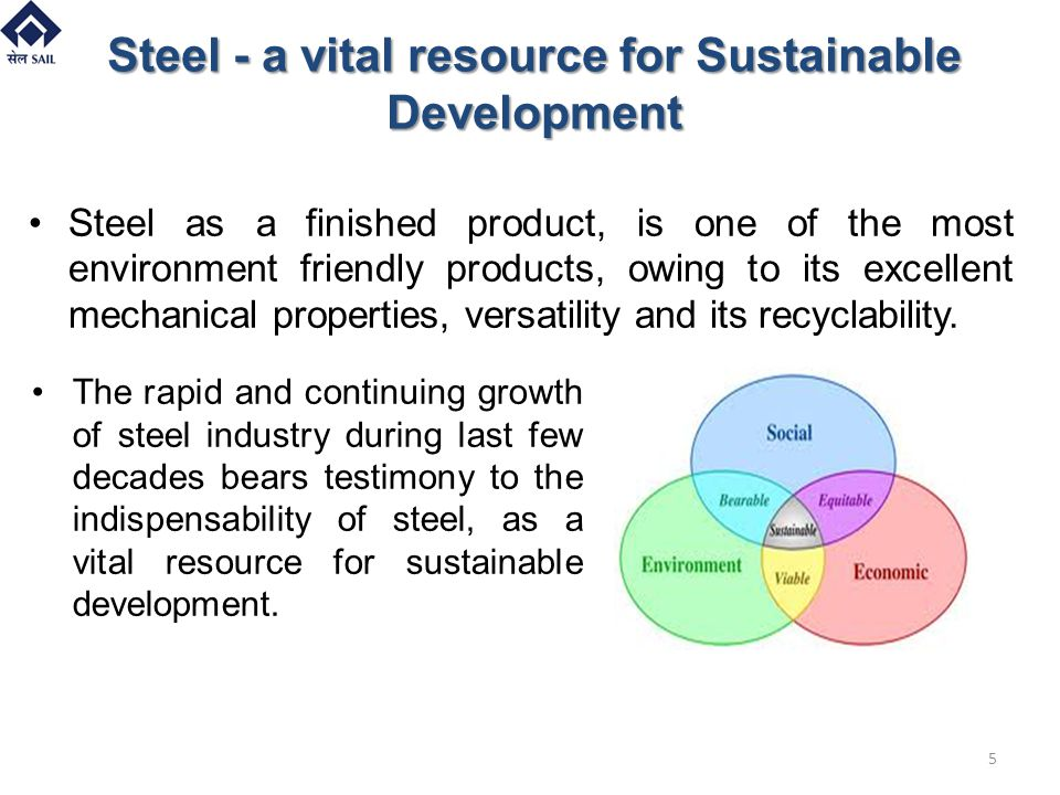 Steel - a vital resource for Sustainable Development