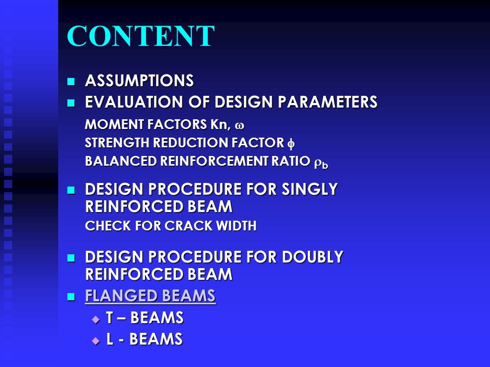 CONTENT ASSUMPTIONS EVALUATION OF DESIGN PARAMETERS