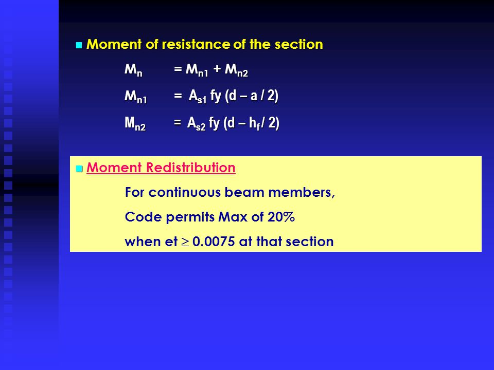 Mn2 = As2 fy (d – hf / 2) Moment of resistance of the section