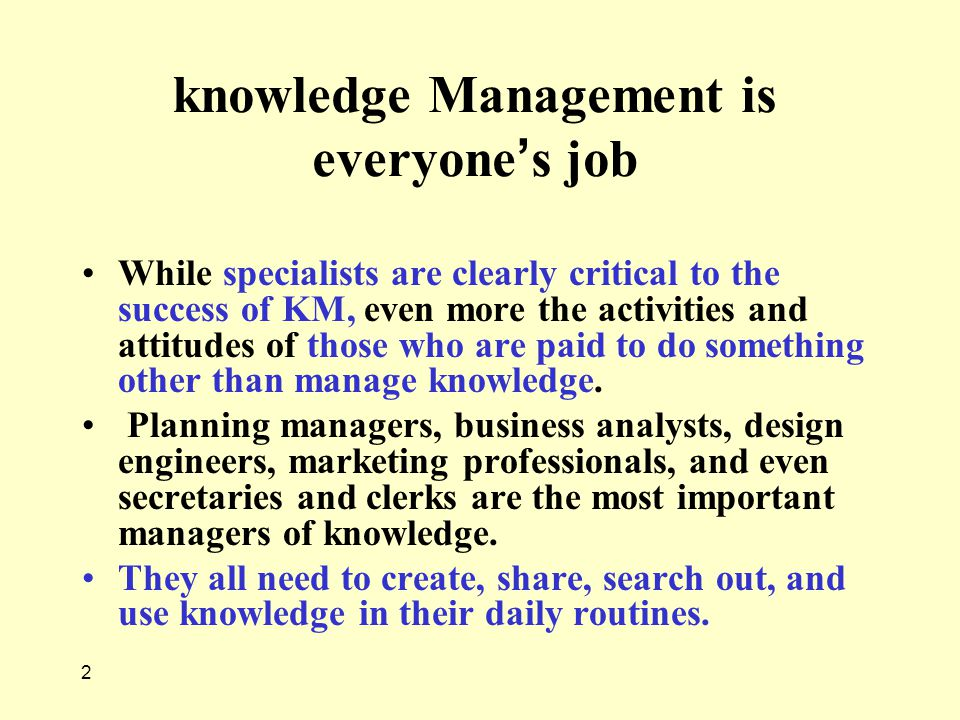 knowledge Management is everyone's job