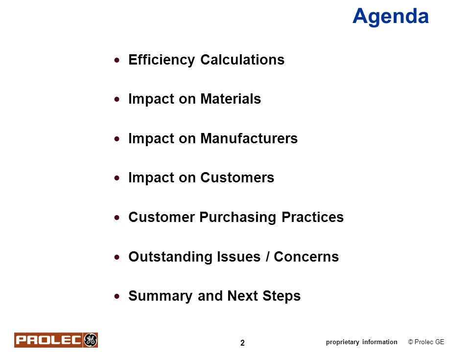Agenda Efficiency Calculations Impact on Materials