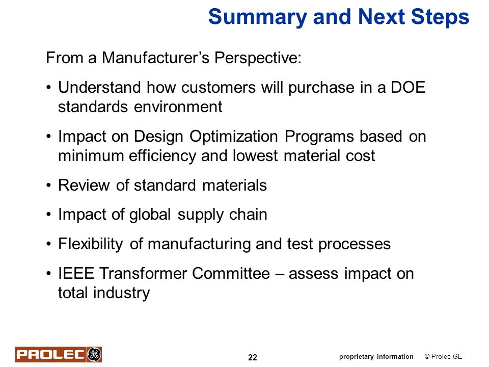Summary and Next Steps From a Manufacturer's Perspective:
