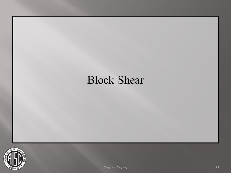 Block Shear Tension Theory