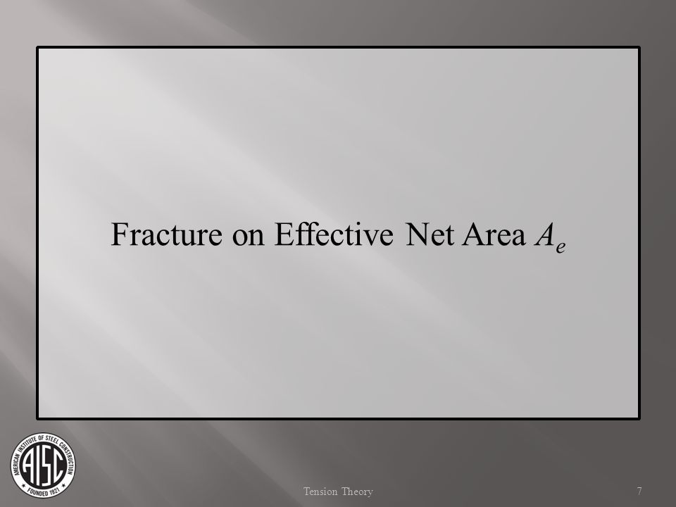 Fracture on Effective Net Area Ae