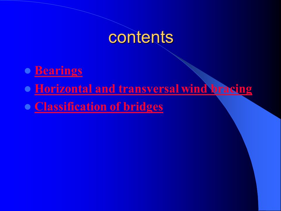 contents Bearings Horizontal and transversal wind bracing