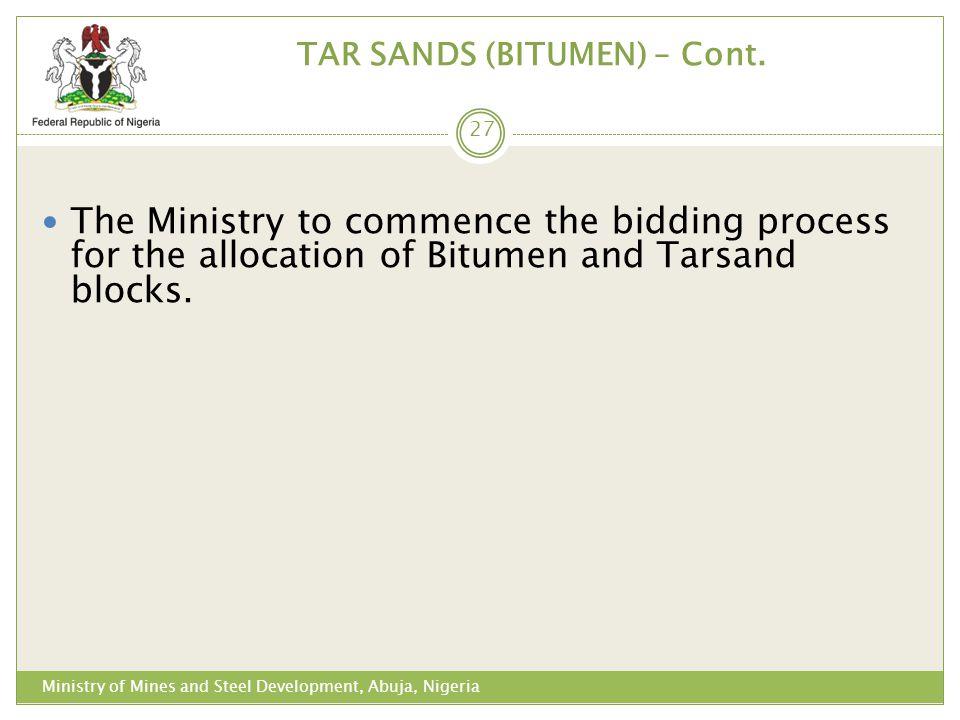 TAR SANDS (BITUMEN) – Cont.