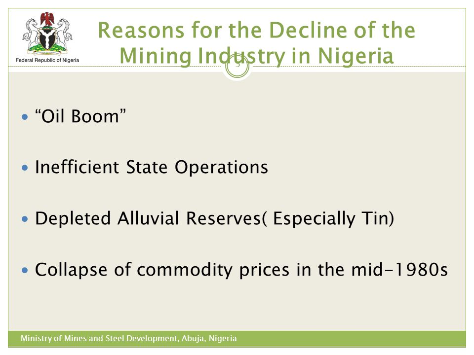 Reasons for the Decline of the Mining Industry in Nigeria