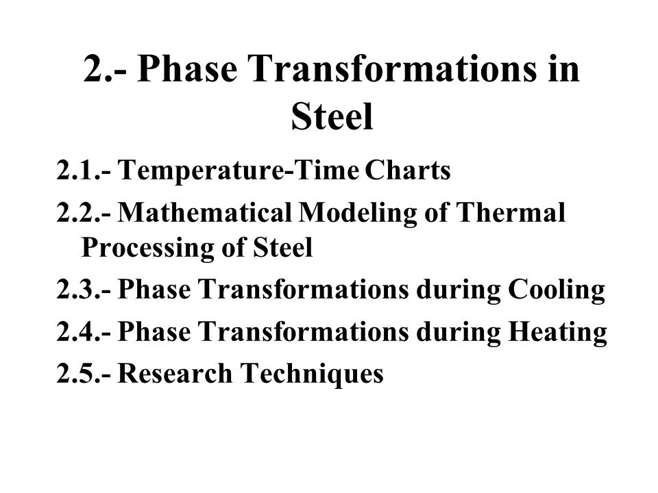2.- Phase Transformations in Steel