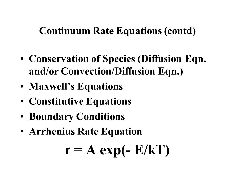 Continuum Rate Equations (contd)