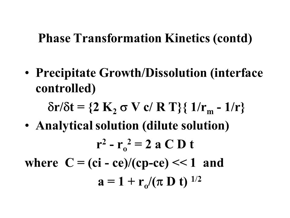 Phase Transformation Kinetics (contd)