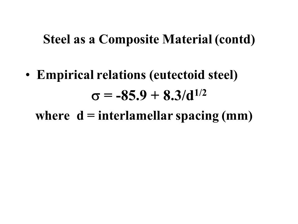 Steel as a Composite Material (contd)